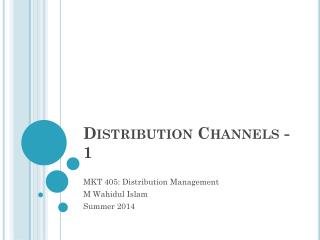 Distribution Channels - 1