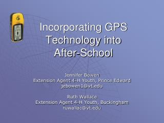 Incorporating GPS Technology into  After-School