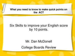 What you need to know to make quick points on the  ACT