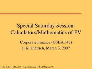 Special Saturday Session: Calculators/Mathematics of PV