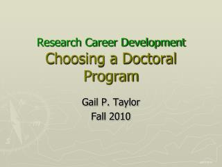 Research Career Development Choosing a Doctoral Program