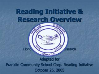 Reading Initiative & Research Overview