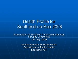 Health Profile for  Southend-on-Sea 2006