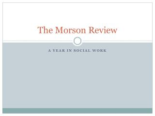 The Morson Review