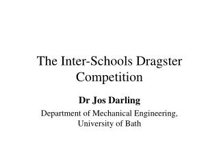 The Inter-Schools Dragster Competition