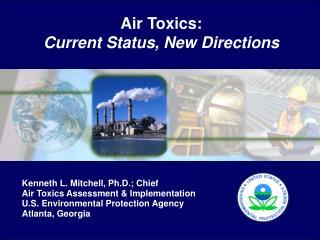 Air Toxics:   Current Status, New Directions