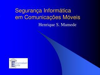 Segurança  Informática em Comunicações Móveis