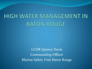 HIGH WATER MANAGEMENT IN BATON ROUGE