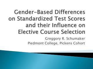 Greggory  R. Schumaker Piedmont College, Pickens Cohort