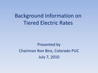 Background Information on Tiered Electric Rates