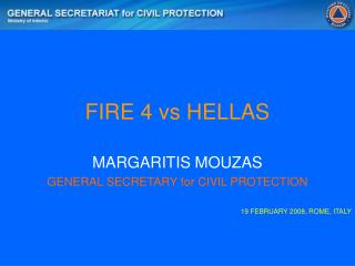 FIRE 4 vs HELLAS