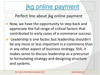 View about Jkg online payment