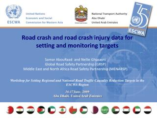 Samar AbouRaad  and Nellie Ghusayni Global Road Safety Partnership (GRSP)