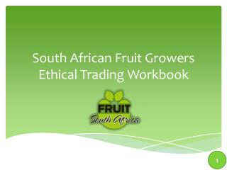 South African Fruit Growers Ethical Trading Workbook