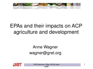 EPAs and their impacts on ACP agriculture and development