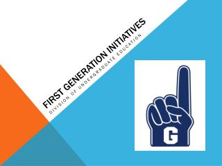First Generation Initiatives