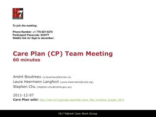 Care Plan (CP) Team Meeting  60 minutes