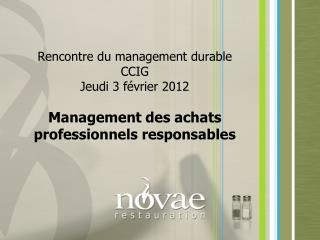 Rencontre du management durable CCIG Jeudi 3 février 2012