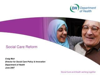Social Care Reform