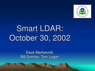 Smart LDAR: October 30, 2002