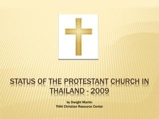 Status of the Protestant Church in Thailand - 2009