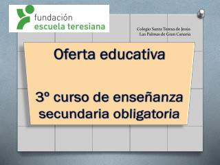 Oferta educativa 3º curso de enseñanza secundaria obligatoria