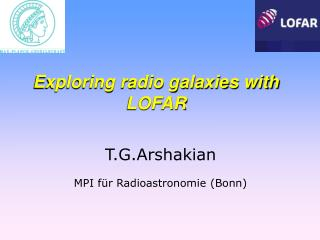 T.G.Arshakian  MPI f�r Radioastronomie (Bonn)