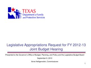 Legislative Appropriations Request for FY 2012-13 Joint Budget Hearing