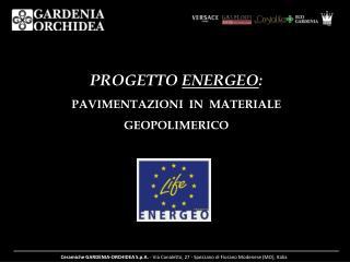 PROGETTO  ENERGEO : PAVIMENTAZIONI  IN  MATERIALE GEOPOLIMERICO