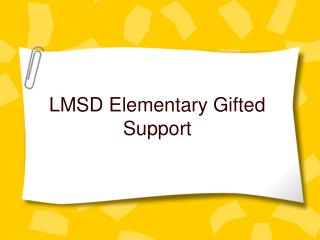 LMSD Elementary Gifted Support