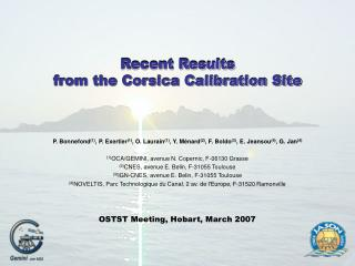 Recent Results from the Corsica Calibration Site