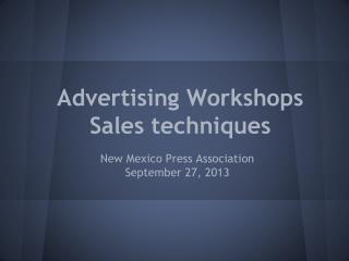Advertising Workshops Sales techniques