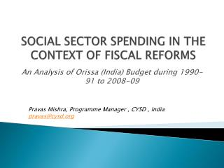 SOCIAL SECTOR SPENDING IN THE CONTEXT OF FISCAL REFORMS