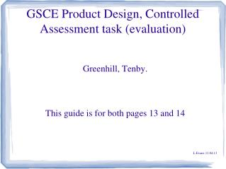 GSCE Product Design, Controlled Assessment task (evaluation)