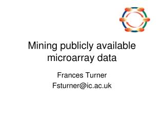 Mining publicly available microarray data