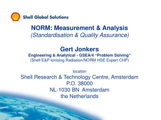 NORM: Measurement & Analysis (Standardisation & Quality Assurance) Gert Jonkers
