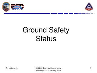 Ground Safety Status