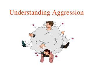 Understanding Aggression