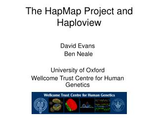 The HapMap Project and Haploview