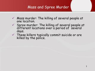Mass and Spree Murder