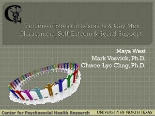 Perceived Stress in Lesbians & Gay Men: Harassment, Self-Esteem & Social Support