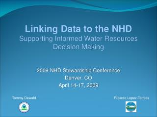 Linking Data to the NHD Supporting Informed Water Resources Decision Making