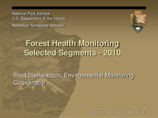 Forest Health Monitoring Selected Segments - 2010