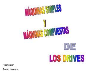 MÁQUINAS SIMPLES y MÁQUINAS COMPUESTAS