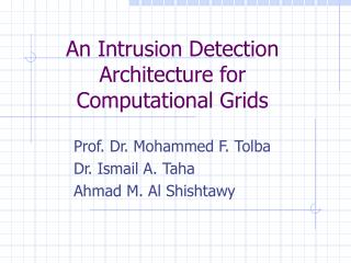 An Intrusion Detection Architecture for Computational Grids