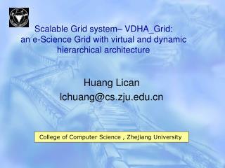 Huang Lican   lchuang@cs.zju