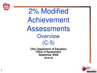 2% Modified Achievement Assessments  Overview (C-5)