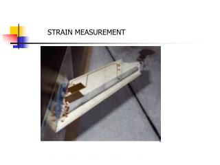 STRAIN MEASUREMENT