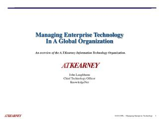 Managing Enterprise Technology In A Global Organization