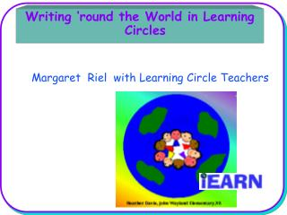 Writing �round the World in Learning Circles